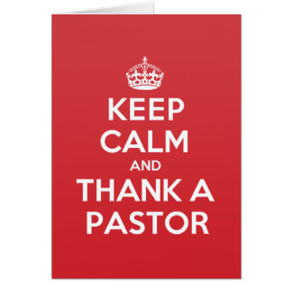 Keep Calm Thank Pastor Greeting Note Card