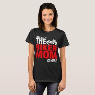 Keep Calm The Biker Mom Is Here Tshirt