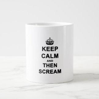 Keep Calm & Then Scream Large Coffee Mug