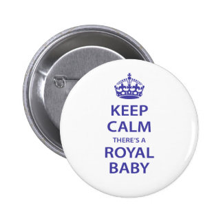 Keep Calm There's A Royal Baby Button