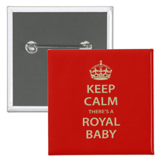 Keep Calm There's A Royal Baby Pinback Buttons