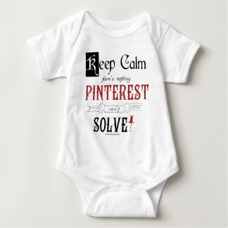 Keep Calm, There's Nothing Pinterest Can't Solve Baby Bodysuit
