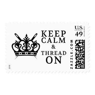 Keep Calm Thread On Crafts Embroidery Postage Stamp