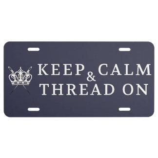 Keep Calm Thread On {Dark} License Plate