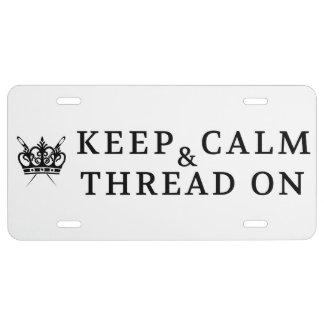 Keep Calm Thread On {Light} License Plate