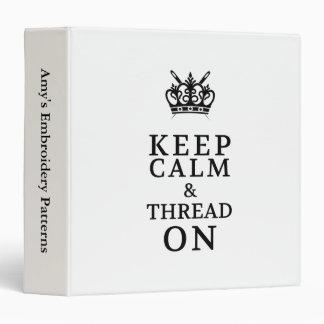 Keep Calm Thread On Pattern Organizer 3 Ring Binder