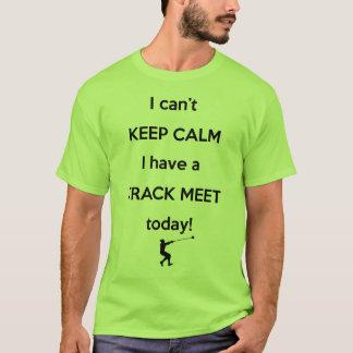 Keep Calm Track Meet Shirt! Hammer Throw Shirt