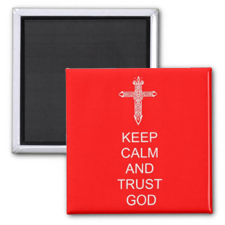 Keep Calm Trust God Magnet