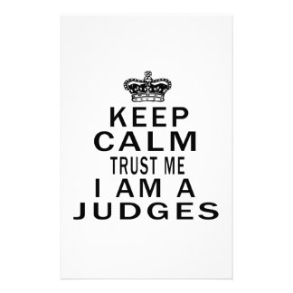 Keep Calm Trust Me I Am A Judges Personalized Stationery