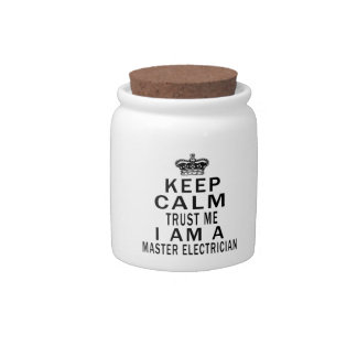 Keep Calm Trust Me I Am A Master Electrician Candy Jars