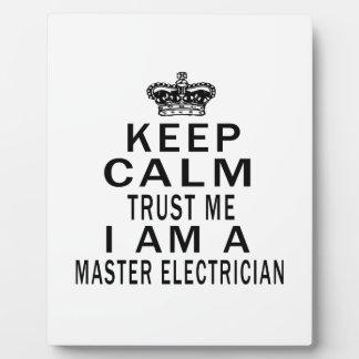 Keep Calm Trust Me I Am A Master Electrician Display Plaque