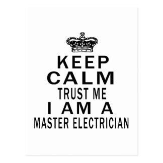Keep Calm Trust Me I Am A Master Electrician Post Card