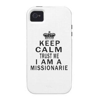 Keep Calm Trust Me I Am A Missionarie iPhone 4 Case
