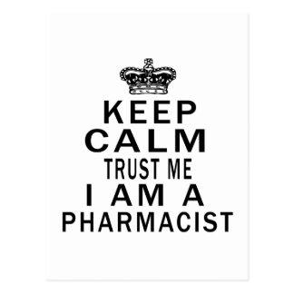Keep Calm Trust Me I Am A Pharmacist Postcard