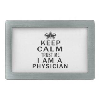 Keep Calm Trust Me I Am A Physician Belt Buckles