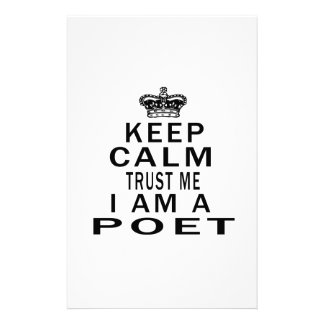 Keep Calm Trust Me I Am A Poet Stationery Paper