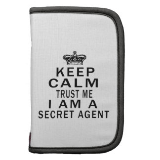 Keep Calm Trust Me I Am A Secret agent Planner