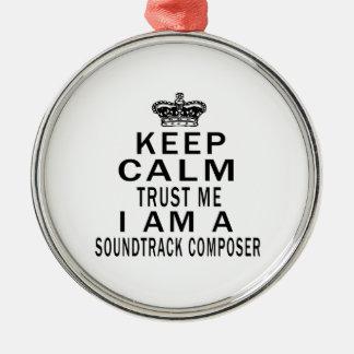 Keep Calm Trust Me I Am A Soundtrack composer Christmas Ornament