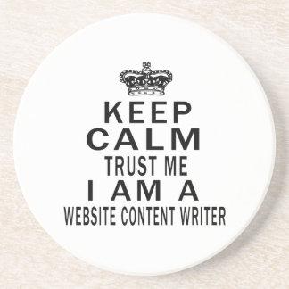 Keep Calm Trust Me I Am A Website content writer Beverage Coaster