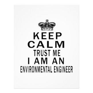 Keep Calm Trust Me I Am An Environmental engineer Personalized Letterhead