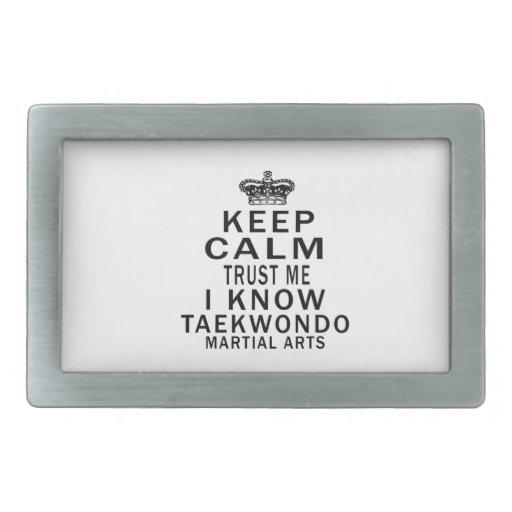 Keep Calm Trust Me I Know Taekwondo Martial Arts Rectangular Belt Buckle