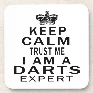 Keep calm trust me I'm a DARTS expert Drink Coasters