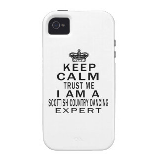 Keep calm trust me I'm a SCOTTISH COUNTRY DANCING Case For The iPhone 4