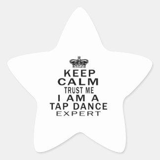Keep calm trust me I'm a TAP DANCE expert Star Stickers