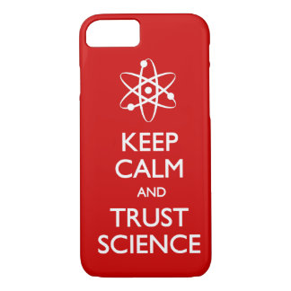 Keep Calm Trust Science iPhone 8/7 Case