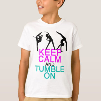 Keep Calm Tumble On Gymnastics T-Shirt