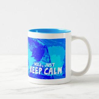 Keep Calm... Two-Tone Coffee Mug