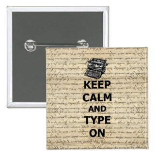 Keep calm & type on 2 inch square button