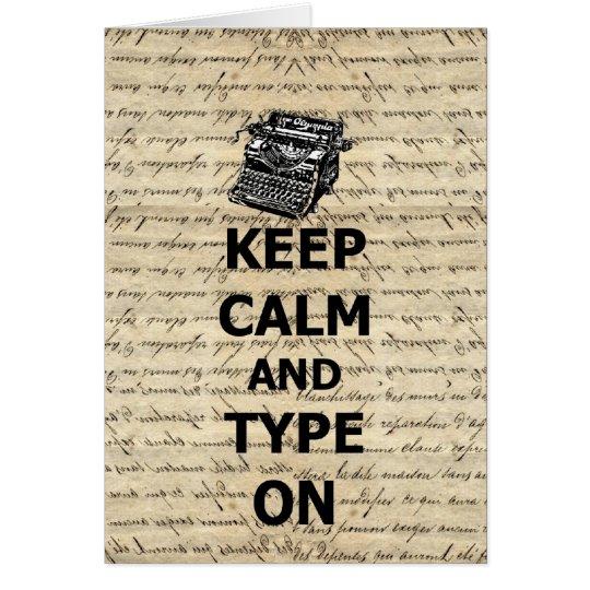 Keep calm & type on card