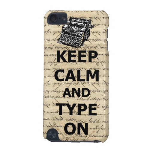 Keep calm & type on iPod touch 5G cases
