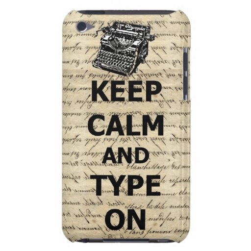 Keep calm & type on barely there iPod covers
