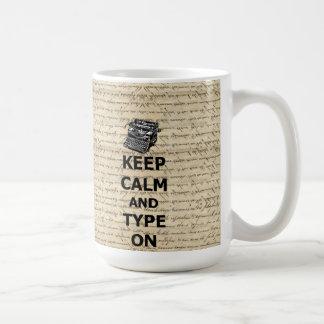 Keep calm & type on classic white coffee mug