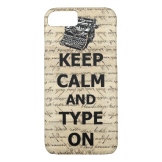 Keep calm & type on iPhone 7 case