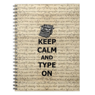 Keep calm & type on spiral notebooks