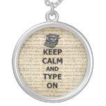 Keep calm & type on pendant