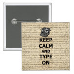 Keep calm & type on pins