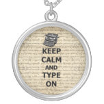 Keep calm & type on round pendant necklace