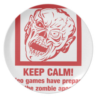 Keep calm, video games prepared me for zombie... party plate