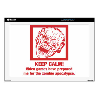 """Keep calm, video games prepared me for zombie... 17"""" laptop decals"""
