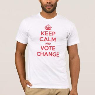 Keep Calm Vote Change T-Shirt