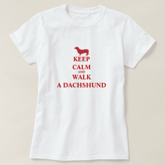 Keep Calm  Walk a Dachshund dog fun womens t-shirt