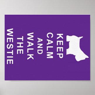 KEEP CALM WALK THE WESTIE POSTER BIRTHDAY MUM ETC