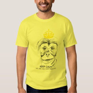 keep calm we are all just primates T shirt