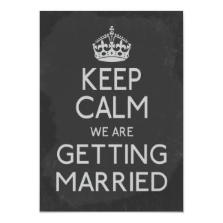Keep Calm We Are Getting Married Chalkboard Card