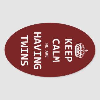Keep Calm we are having twins Oval Sticker