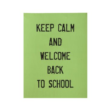 Beach Themed Keep Calm & Welcome Back To School Poster Wooden